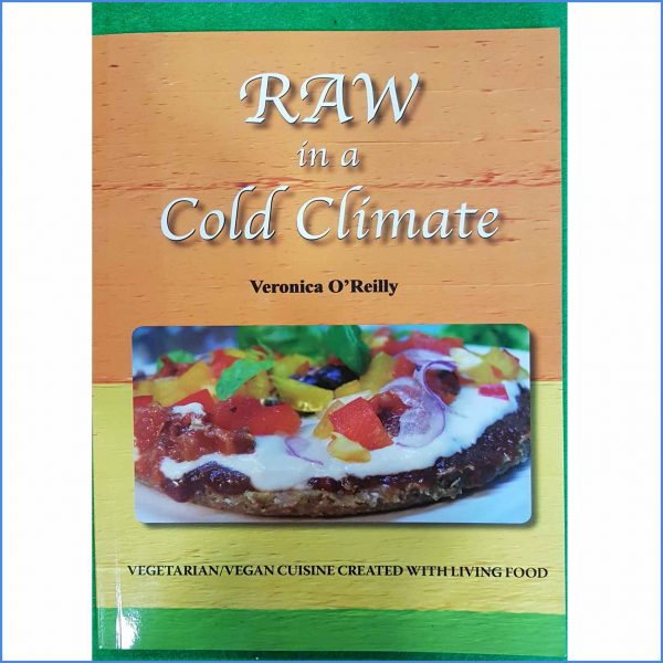 Raw in a Cold Climate Cook Book