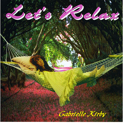 Let's Relax CD by Gabrielle Kirby and Seamus Byrne
