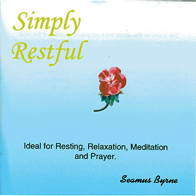 Simply Restful CD by Seamus Byrne