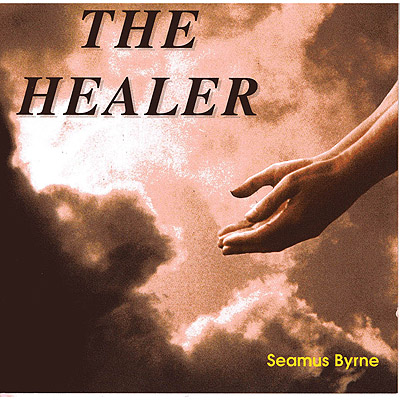 The Healer CD by Seamus Byrne