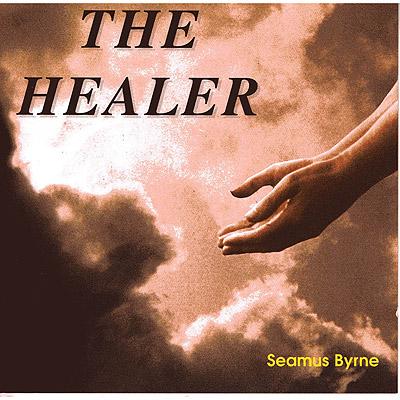 The Healer CD by Seamus Byrne