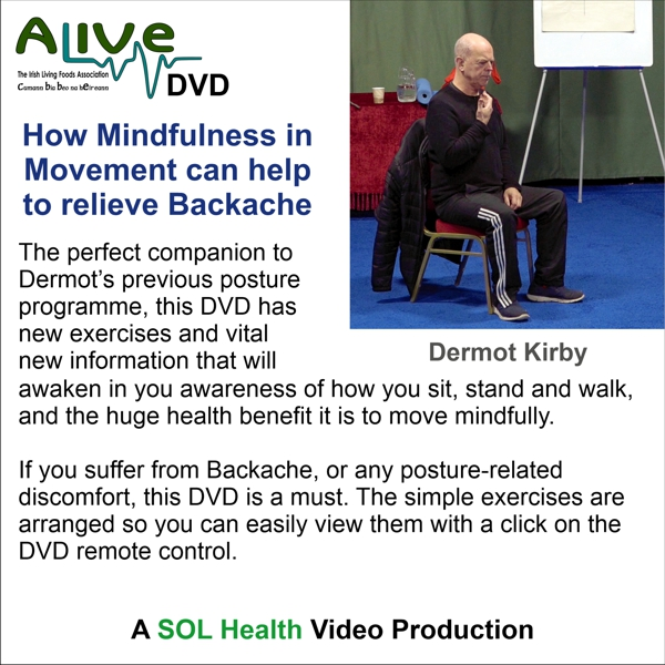 How Mindfulness in Movement can Relieve Backache by Dermot Kirby DVD
