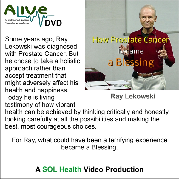 How Prostate Cancer became a Blessing with Ray Lekowski - DVD