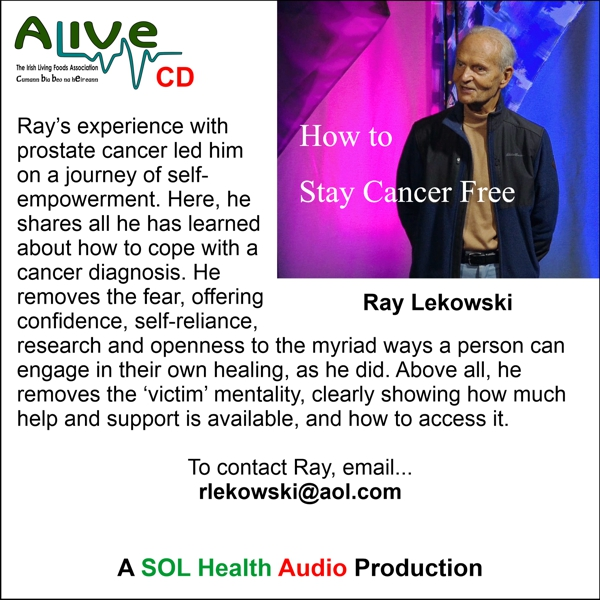 How to Stay Cancer Free with Ray Lekowski - CD