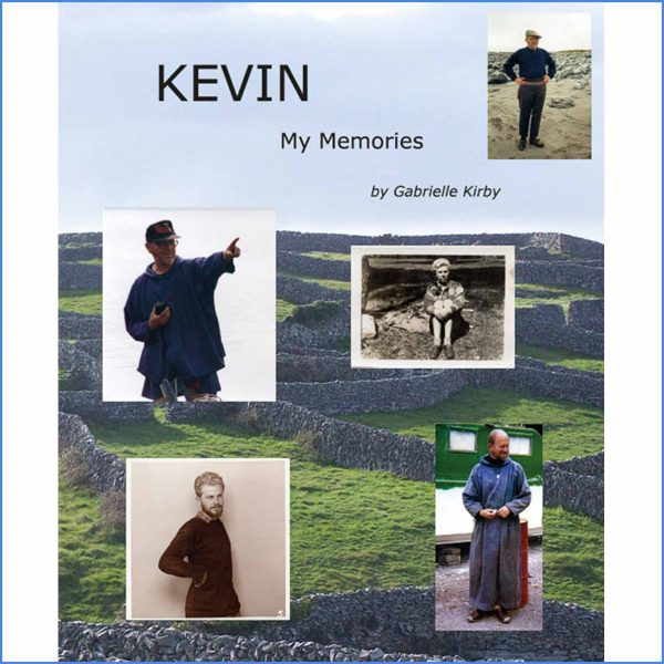 Kevin, My Memories by Gabrielle Kirby