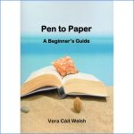 Pen to Paper by Vera Cait Walsh